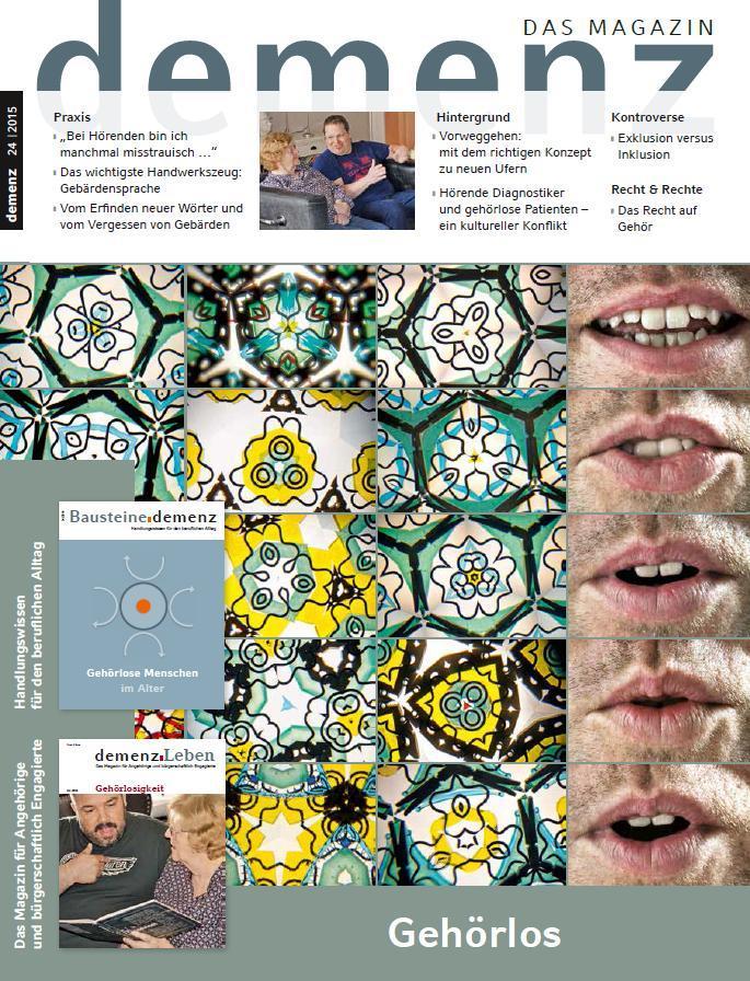 """DEMENZ. Das Magazin - Ausgabe 01 / 2015 zum Thema """"Gehörlos"""""""